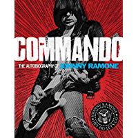 Commando: The Autobiography of Johnny Ramone