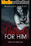 Raised for Him: A Dark Romance