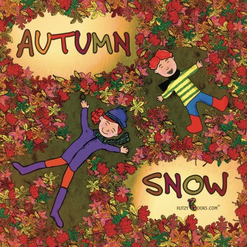 Autumn Snow: (Premium Color Paperback)