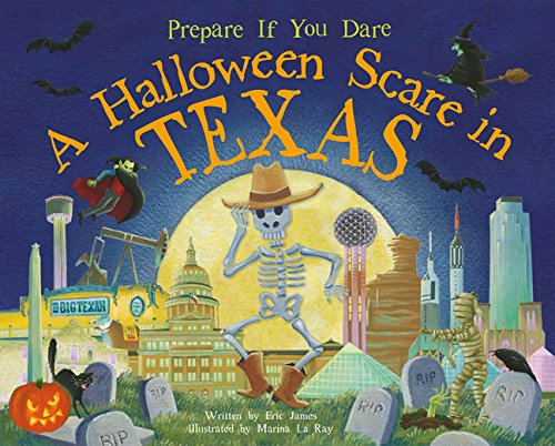 A Halloween Scare in Texas (Prepare If You Dare) -