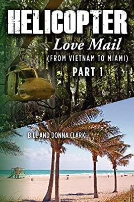 Helicopter Love Mail Part 1 from CreateSpace Independent Publishing Platform