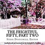 The Frightful Fifty, Part Two: 25 More Dreadful Singles | Steve Dustcircle