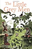 The Little Grey Men by B.B (2-Aug-2012) Paperback
