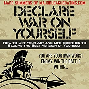 Declare War on Yourself Audiobook