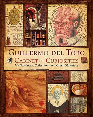 Guillermo del Toro Cabinet of Curiosities: My Notebooks,...