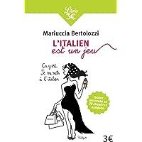 L'italien est un jeu : Premiers pas en italien en 20 chapitres-jeux