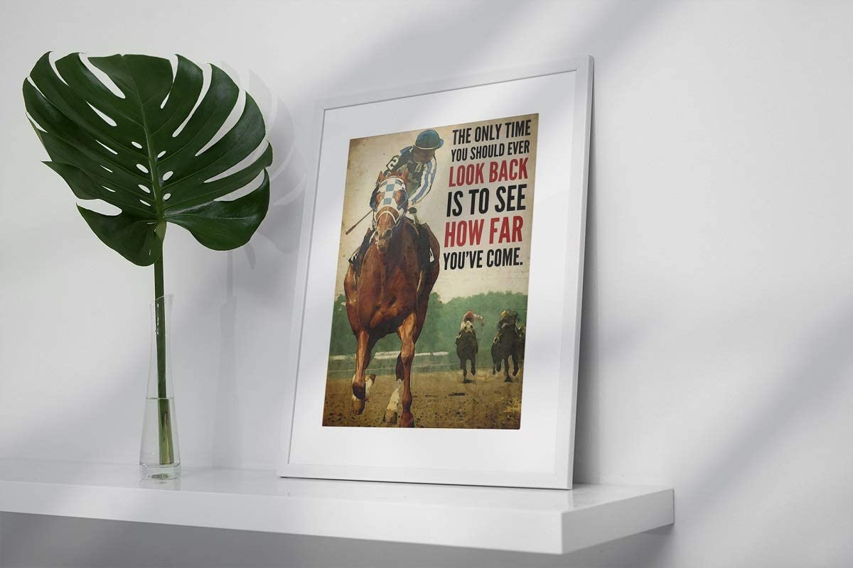 Horse racing the only time you should ever look back poster