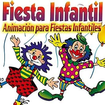 Fiesta Infantil. Animación para Fiestas Infantiles, Mini ...