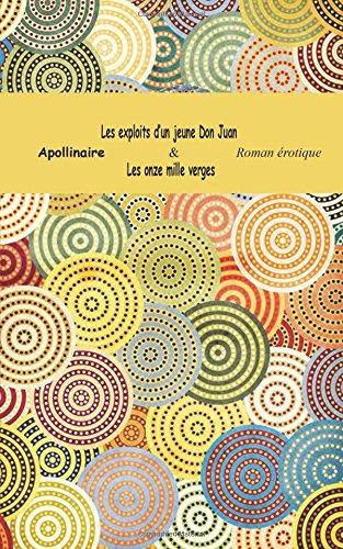 Les exploits d'un jeune Don Juan & Les onze mille verges (Roman érotique) (French Edition) ebook