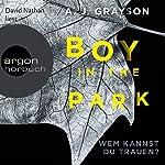 Boy in the Park: Wem kannst du trauen? | A. J. Grayson
