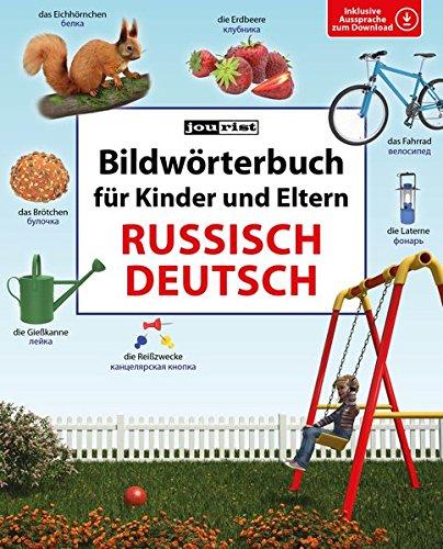 Bildwörterbuch für Kinder und Eltern Russisch-Deutsch (Bildwörterbücher)