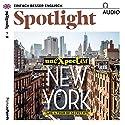 Spotlight Audio - Unexpected New York. 1/2018: Englisch lernen Audio - Unbekanntes New York Hörbuch von  div. Gesprochen von:  div.
