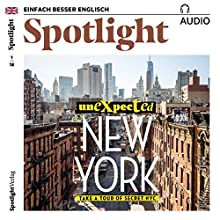 Spotlight Audio - Unexpected New York. 1/2018: Englisch lernen Audio - Unbekanntes New York Audiobook by  div. Narrated by  div.