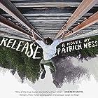 Release Hörbuch von Patrick Ness Gesprochen von: Michael Crouch