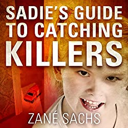 Sadie's Guide to Catching Killers