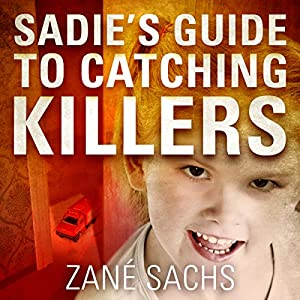 Sadie's Guide to Catching Killers Audiobook