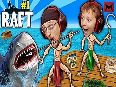Shark Song on Raft!