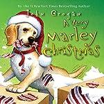 A Very Marley Christmas | John Grogan