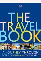 The Travel Book: A Journey Through Every Country in the World (Lonely Planet) Hardcover