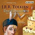 Der Elbenstern: Der Schmied von Großholzingen Hörbuch von J.R.R. Tolkien Gesprochen von: Achim Höppner