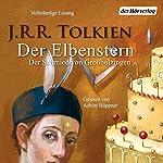 Der Elbenstern: Der Schmied von Großholzingen | J.R.R. Tolkien