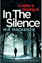In the Silence: a gripping crime mystery Kindle Edition