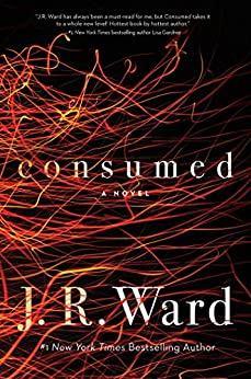 Consumed (Firefighters series Book 1) by [Ward, J.R.]