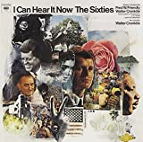 I Can Hear It Now / The Sixties