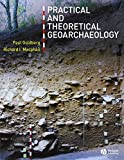 img - for Practical and Theoretical Geoarchaeology book / textbook / text book