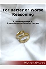 For Better or Worse Reasoning Kindle Edition