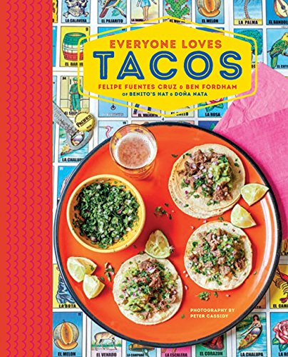 Everyone Loves Tacos by Ben Fordham, Felipe Fuentes Cruz