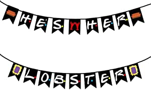 He's Her Lobster Banner Friends Bachelorette Party Decor Friends TV Show Themed Bridal Shower Hen Wedding Engagement Wedding Party Supplies Decoration Photo Booth Prop