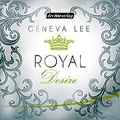 Royal Desire (Die Royals-Saga 2) | Geneva Lee