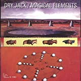 Magical Elements by Dry Jack (2010-08-17)