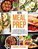 Keto Meal Prep: 2 Books in 1 - 70+ Quick and Easy
