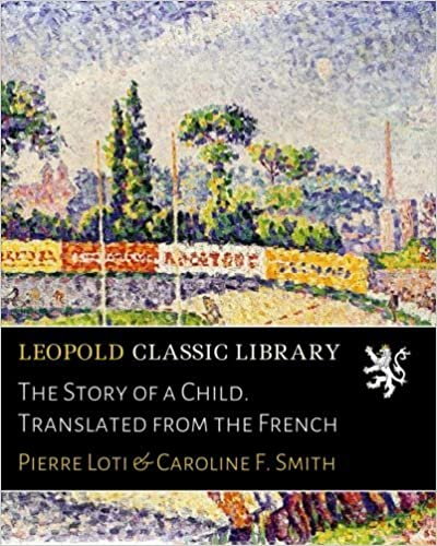 The Story of a Child. Translated from the French