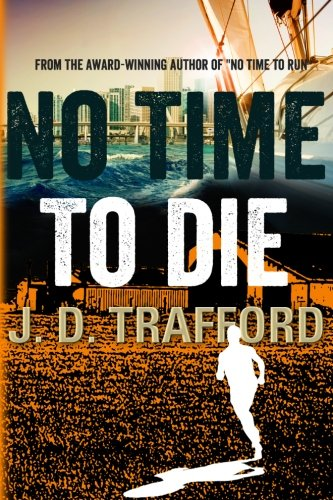No Time To Die (Michael Collins Legal Thriller)