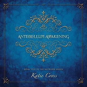 Antebellum Awakening Audiobook