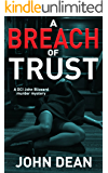 A BREACH OF TRUST: A DCI Blizzard murder mystery
