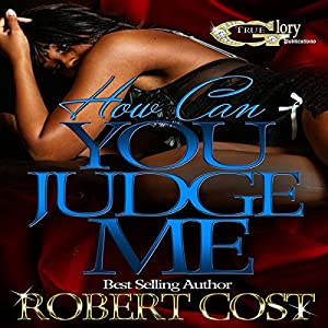 How Can You Judge Me Audiobook
