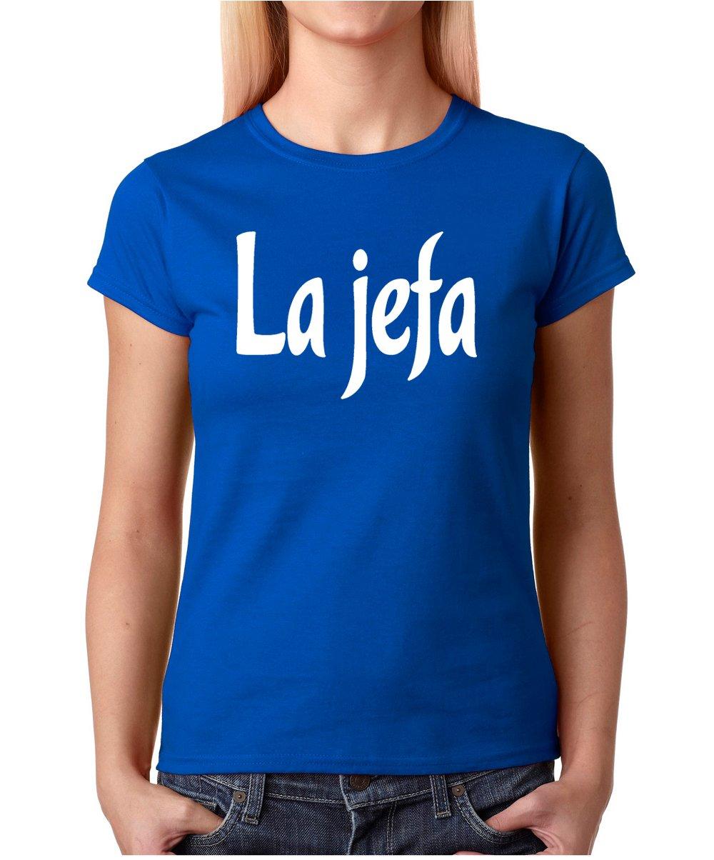 31a0ec9a5 La Jefa - Lady Boss, Spanish Funny Lady Tee Joke Humor for Her Gift for  Female Boss Ladies Friends T-Shirt