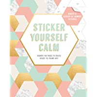 Sticker Yourself Calm: Makes 14 Sticker-by-Number Pictures: Remove the Pages to Create Ready-to-Frame Art!