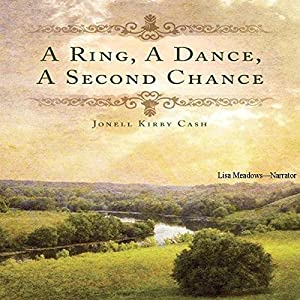 A Ring, a Dance, a Second Chance Audiobook