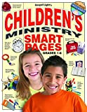 img - for Children's Ministry Smart Pages with CD-ROM: What you need to know to run a solid kids  ministry! Reproducible CD-ROM included; send articles, advice, tips to your volunteers! book / textbook / text book