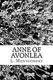 Anne of Avonlea, L. M. Montgomery, 148398012X