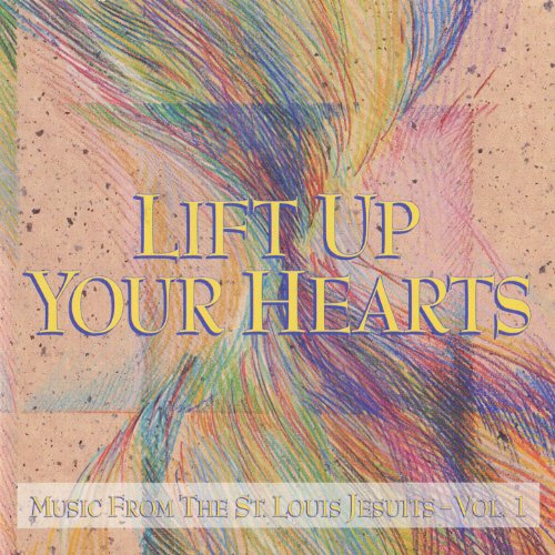 Lift Up Your Hearts - Vol. 1