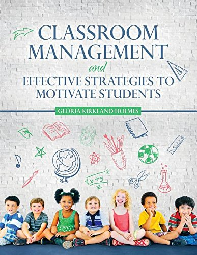 Books : Classroom Management and Effective Strategies to Motivate Students