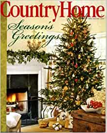 Country home december 2006 january 2007 christmas issue for Country living modern rustic issue 4