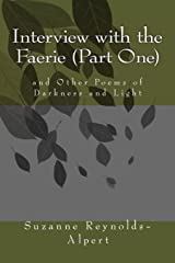 Interview With the Faerie: And Other Poems of Darkness and Light Paperback