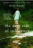 The Dark Side of Innocence: Growing Up Bipolar
